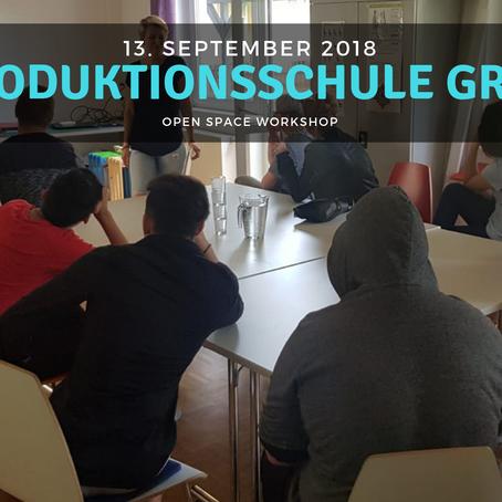 WORKSHOP - Produktionsschule Graz 13.09.18