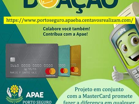 Quer ajudar a APAE-Porto Seguro, usando seu cartão Mastercard?