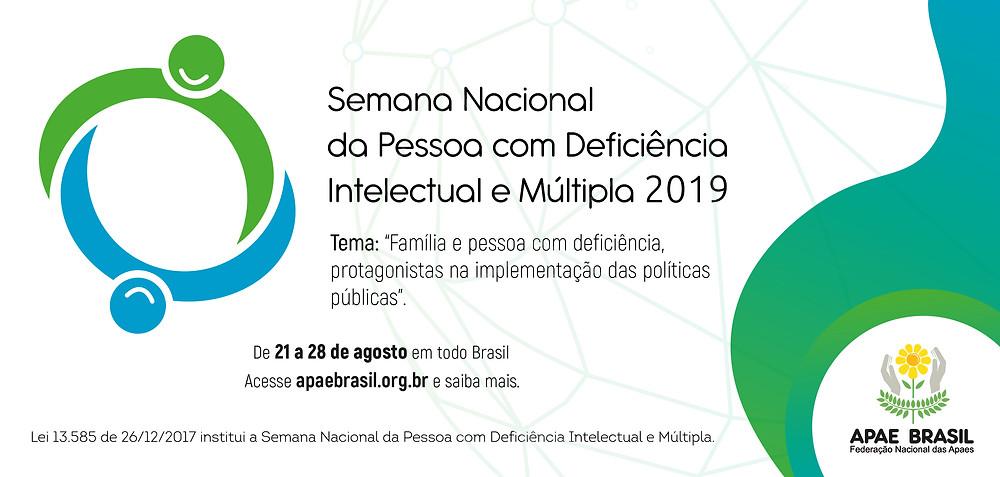 A Semana Nacional da Pessoa com Deficiência Intelectual e Múltipla acontece todos os anos durante o período de 21 a 28 de agosto