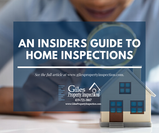 An Insider's Guide to Home Inspections