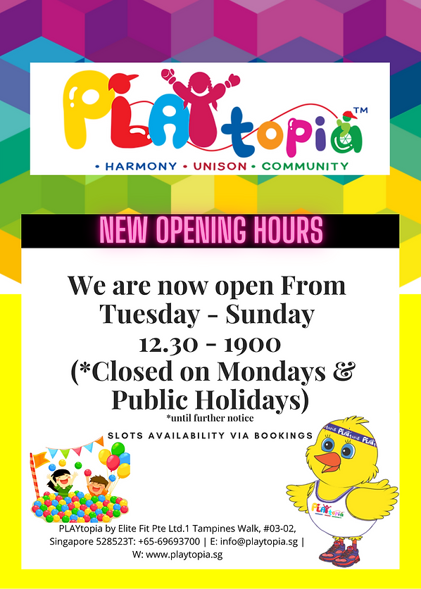 PLAYTOPIA NEW OPENING HOURS.png