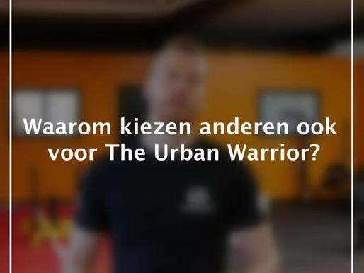WAAROM KIEZEN VOOR THE URBAN WARRIOR?