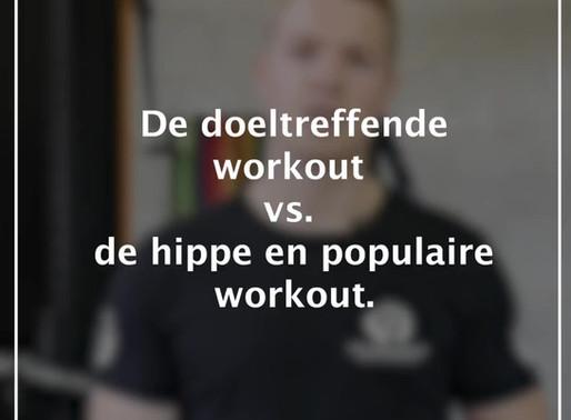 Populaire workouts vs. doeltreffende workouts.