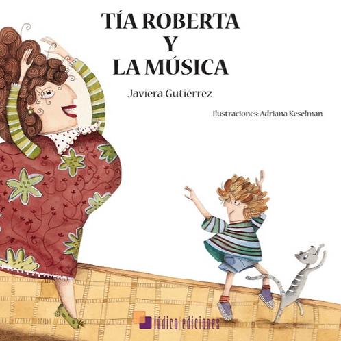 Tía Roberta y la música