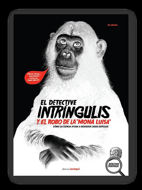 El detective Intríngulis y el robo de la Mona Luisa