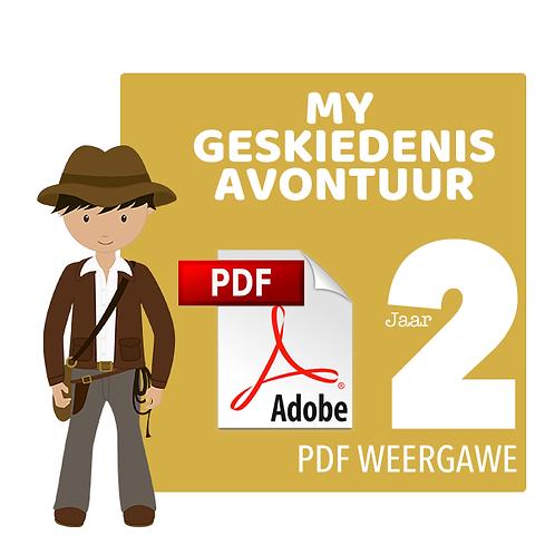MY GESKIEDENIS AVONTUUR - Jaar 2 / PDF (1050MB / 522 Bladsye)