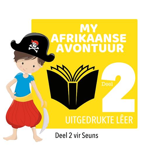 MY AFRIKAANSE AVONTUUR - Deel 2 / Seuns / Uitgedrukte Lêer (403 Bladsye)
