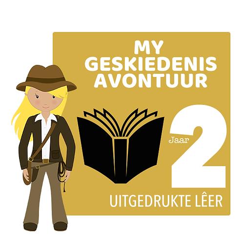 MY GESKIEDENIS AVONTUUR - Jaar 2 / Uitgedrukte Lêer (522 Bladsye)