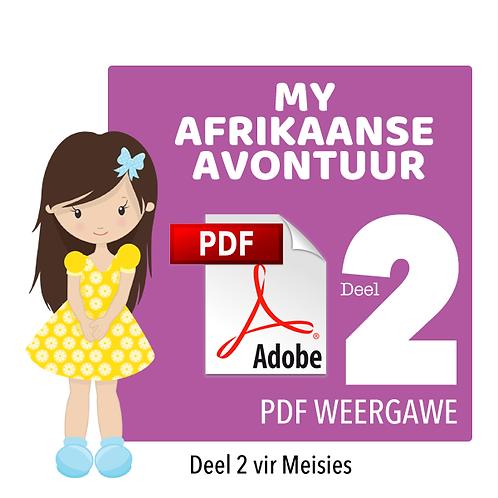 MY AFRIKAANSE AVONTUUR - Deel 2 / Meisies / PDF (544MB / 403 Bladsye)