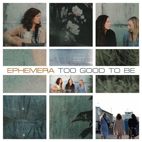 EPHEMERA_TOO GOOD TO BE_ SINGELCOVER.png