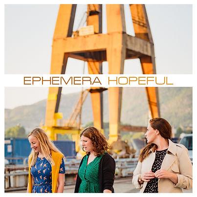 EPHEMERA_HOPEFUL_ SINGELCOVER_WEB.jpg