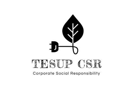 TESUP heeft een programma voor maatschappelijk verantwoord ondernemen gelanceerd!