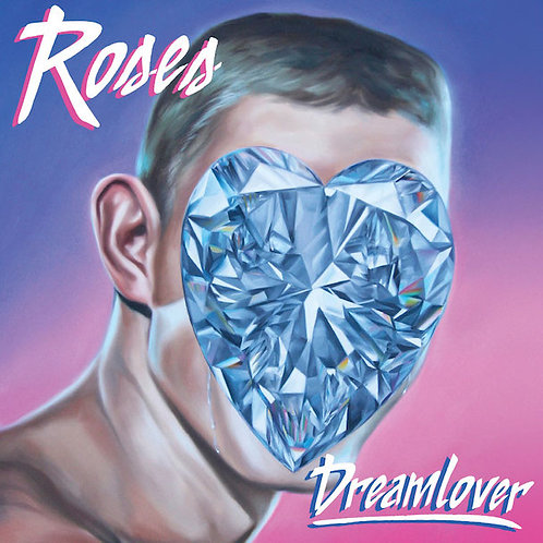 Roses - Dreamlover EP