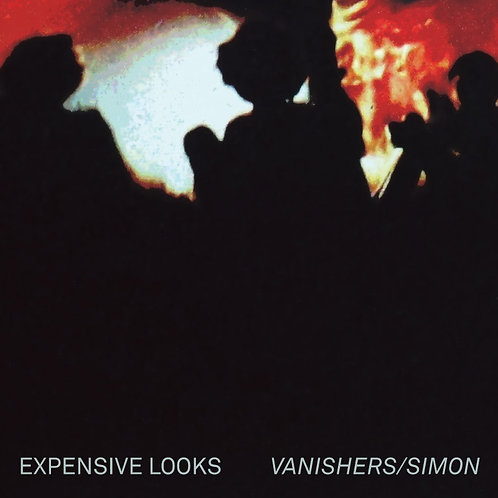Expensive Looks – Vanishers 7""