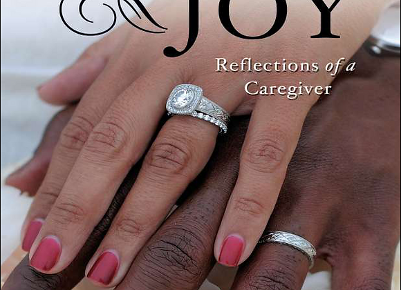 Count It All Joy: Reflections of a Caregiver