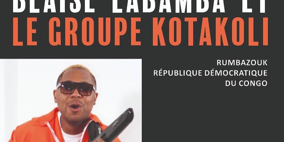 Blaise Labamba et KOTAKOLI (10$)