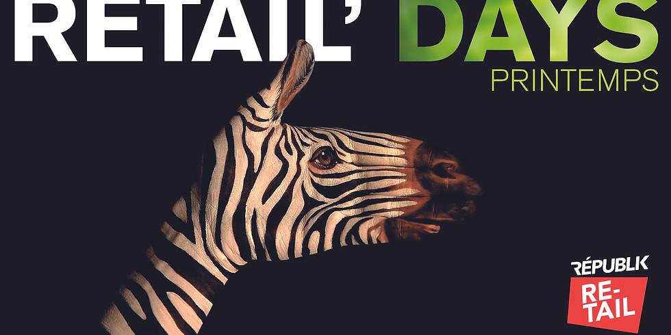 DAYS / RETAIL'DAYS PRINTEMPS J1