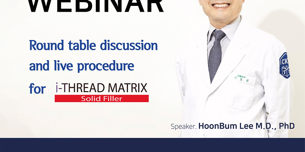 """Webinar """"Round table discussion and live procedure for i-THREAD Matrix"""""""