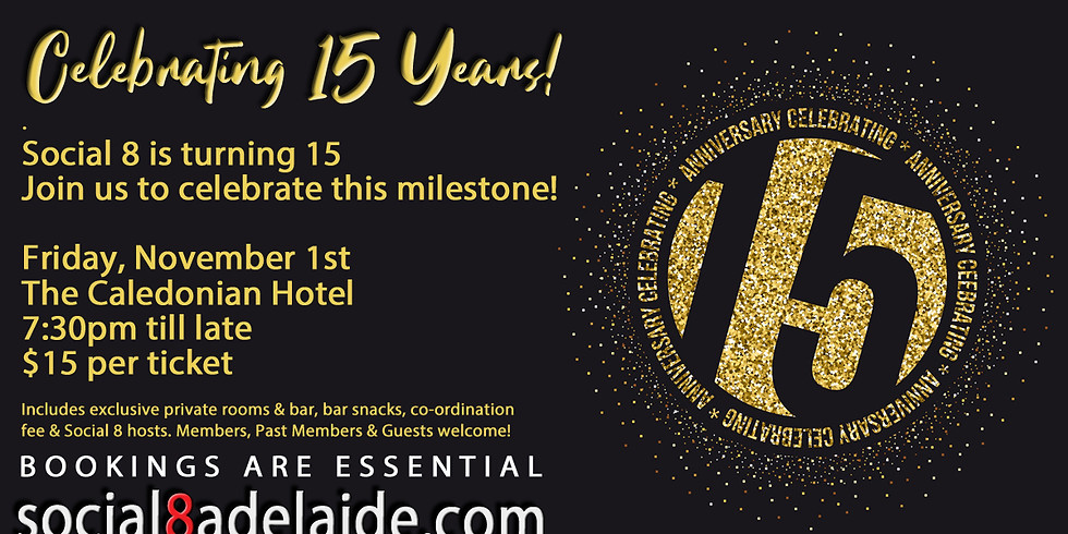 Social 8 is turning 15!