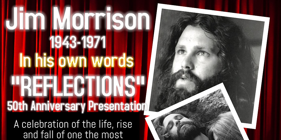 REFLECTIONS: JIM MORRISON IN HIS OWN WORDS