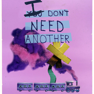I Don't Need Another
