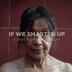 If We Smarten Up
