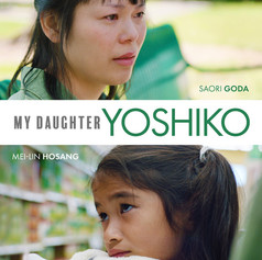 My Daughter Yoshiko (15', USA, 2018)