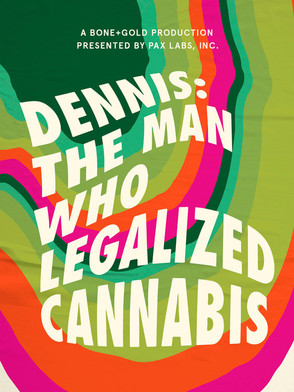 DENNIS The Man Who Legalized Cannabis | Best bay Area Production