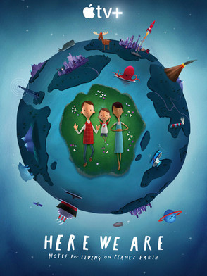 HERE WE ARE: Notes For Living on Planet Earth | Best Animation