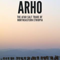 Arho – The Afar Salt Trade of Northeaste