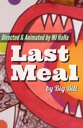 Last Meal (Music Video)