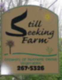 Still Seekin Farm Sign