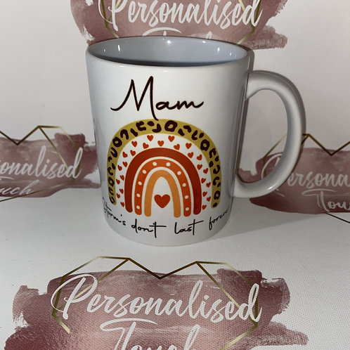 Personalised storms don't last forever mug