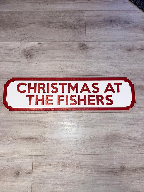 Personalised 'Christmas at the...' street sign