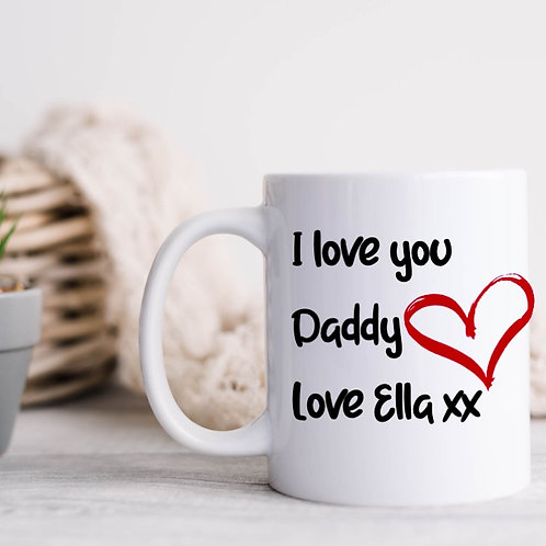 Personalised I love you daddy mug
