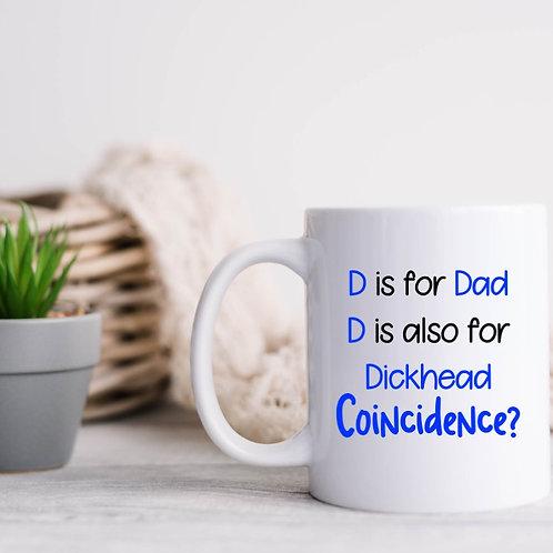 Personalised Dad is a dickhead mug