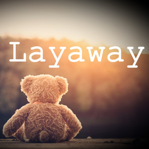 Layaway now available
