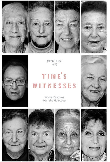 Times Witnesses: Women's Voices from the Holocaust