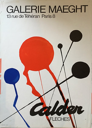 Alexander Calder, Calder Exhibition at Galerie Maeght (Fleches), vintage poster