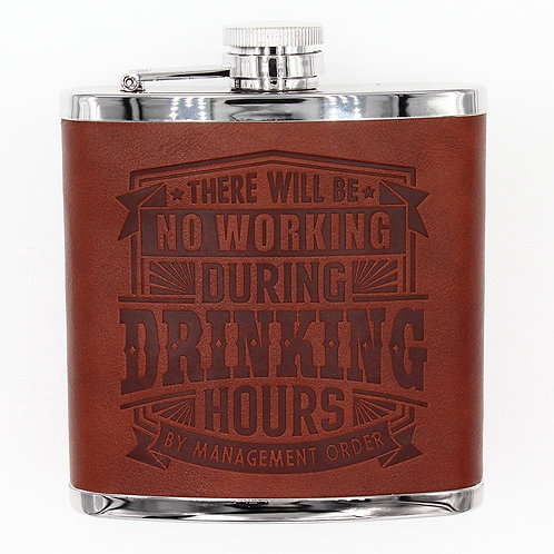 Personalised Hip Flask - There Will Be No Working