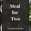 Thumbnail: Meal for Two