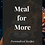 Thumbnail: Meal For More