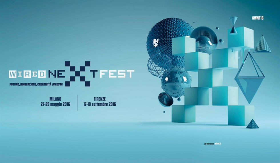 WIRED NEXT FESTIVAL 2016