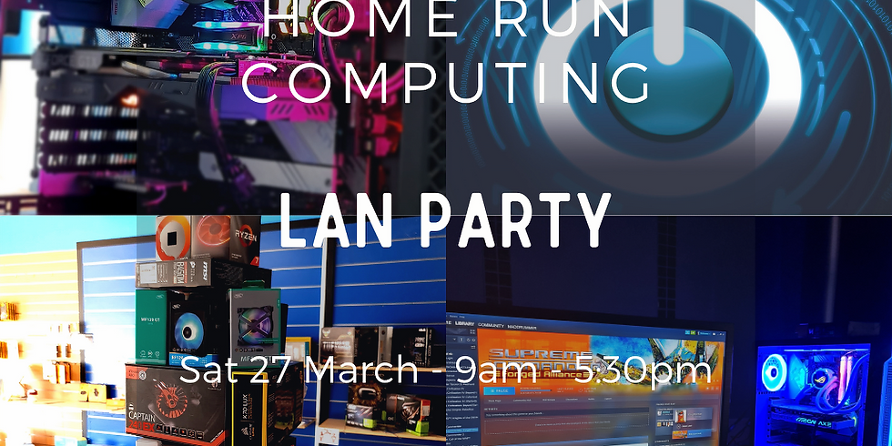 March LAN  Madness