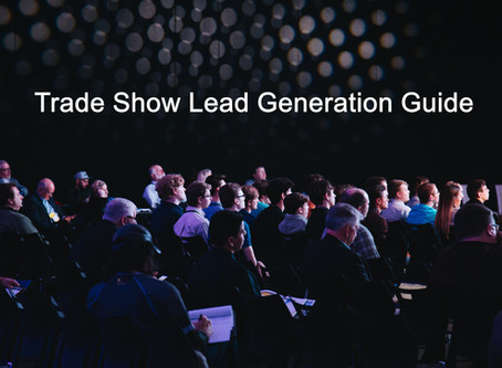 Trade Show Lead Generation Guide