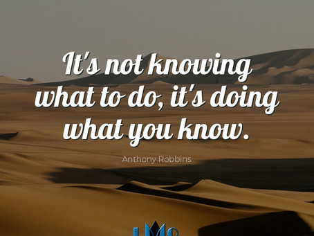Do what you Know!!!