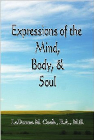 Expressions of the Mind, Body, & Soul