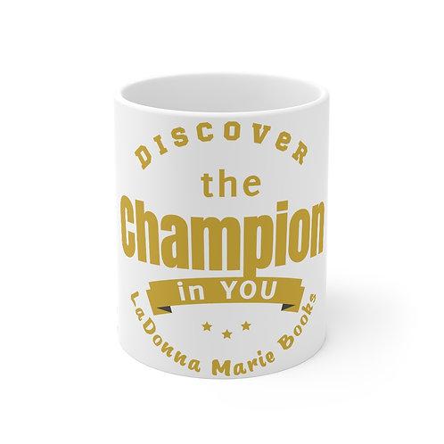 Discover You  Mug 11oz