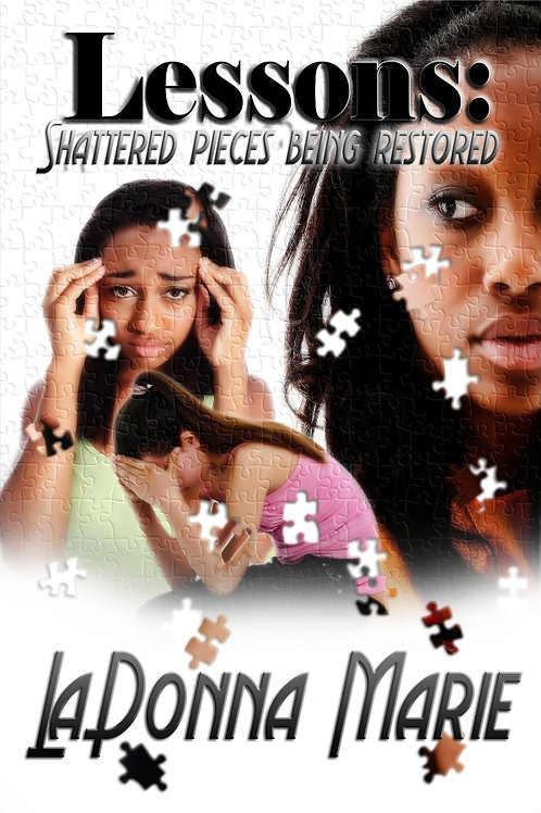 Lessons:Shattered Pieces Being Restored