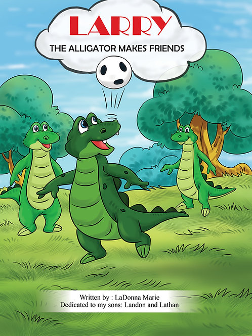 Larry The Alligator Makes Friends